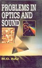 Problems in Optics and Sound: M.G. Raj