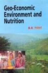 Geo-Economic Environment and Nutrition: B.R. Pant