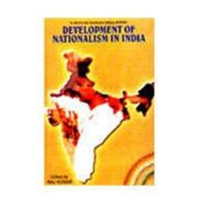 Development of Nationalism in India: Raj Kumar (ed.)