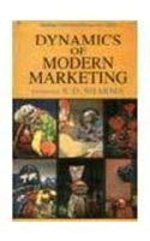 Dynamics of Modern Marketing: S.D. Sharma (ed.)