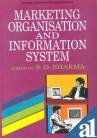 Vol 2: Marketing Organisation and Information System: S D Sharma