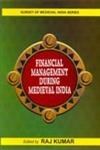 Financial Management during Medieval India: Raj Kumar (ed.)