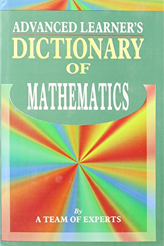 Advanced Learner's Dictionary of Mathematics
