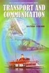 Transport and Communication: S.Tiwari (ed.)