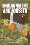 Environment and Forests: S.Tiwari (ed.)