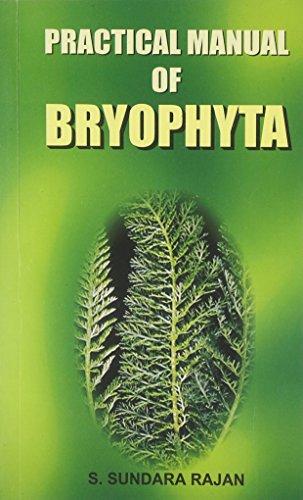 9788126106455: Practical Manual of Bryophyta