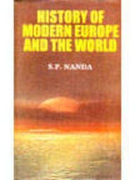 History of Modern Europe and the World: S.P. Nanda