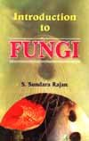 Introduction to Fungi: S. Sundara Rajan