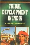 Tribal Development in India: A Case Study: M. Soundarapandian