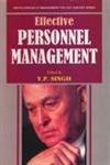 Effective Personnel Management: Y.P. Singh (ed.)