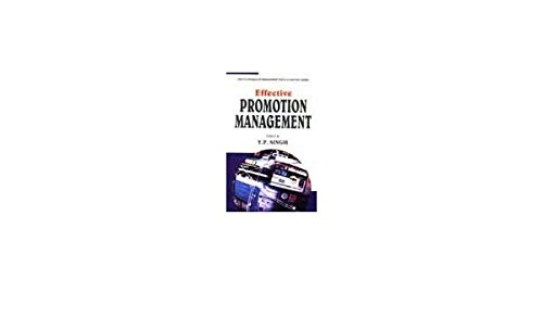 Effective Promotion Management: Y.P. Singh (ed.)