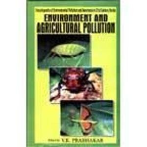 Environment and Agricultural Pollution: V.K. Prabhakar (Ed.)
