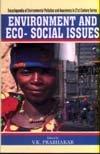 Environment and Eco-Social Issues: V.K. Prabhakar