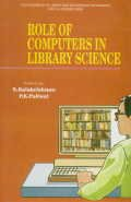 Role of Computers in Library Science: S. Balakrishnam,P.K. Paliwal (eds.)