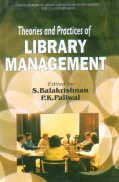 Theories and Practices of Library Management: S. Balakrishnam,P.K. Paliwal (eds.)