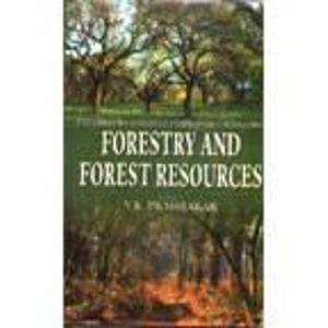 Forestry and Forest Resources: V.K. Prabhakar