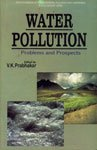 Water Pollution: Problems and Prospects: V.K. Prabhakar