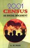 2001 Census as Social Document: Ashok Kumar