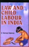 Law and Child Labour in India: V. Venkata Kanna