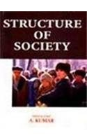 Structure of Society: A. Kumar (ed.)