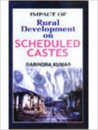 Rural Development of Scheduled Castes: Rabindra Kumar