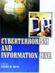 Cyberterrorism and Information War: Patrick Hess (ed.)