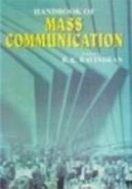 Handbook Of Mass Communication: R.K.Ravindran