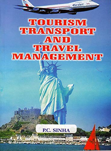 Tourism Transport And Travel Managment: Sinha P.C.