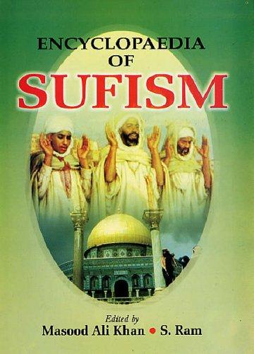 Encyclopaedia of Sufism (12 Vols-Set): Masood Ali Khan and S Ram