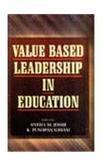 Value Based Leadership in Education : Perspectives: Sneha M Joshi