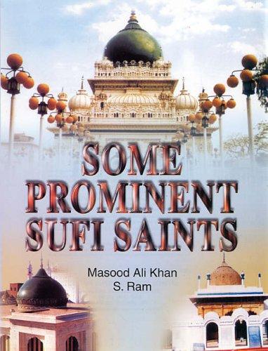 Some Prominent Sufi Saints: Masood Ali Khan