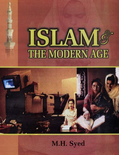 Islam & the Modern Age Volume 2: Syed, M H