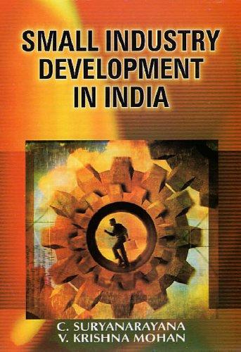 Small Industry Development in India: C. Suryanarana,V. Krishna Mohan