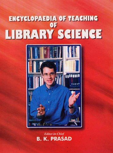 Encyclopaedia of Teaching of Library Science (2 Vols-Set): B K Prasad
