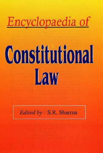 Encyclopaedia of Constitutional Law (5 Vols-Set): S R Sharma