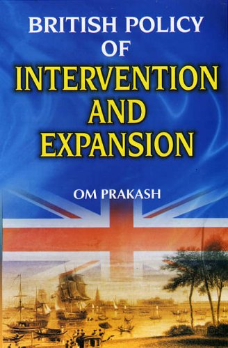 9788126115129: British Policy of Intervention and Expansion