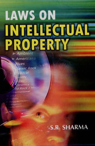 Laws on Intellectual Property: S.R. Sharma