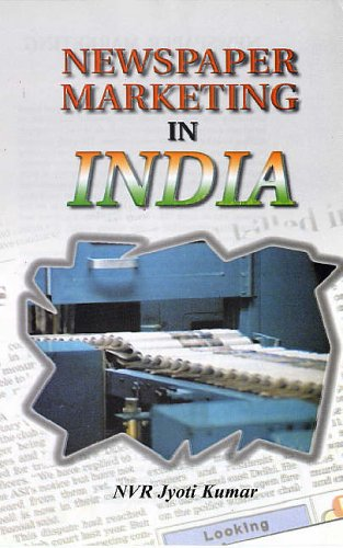 Newspaper Marketing in India : A Focus: N V R