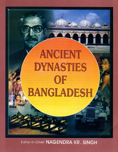 Ancient Dynasties of Bangladesh: N.K. Singh