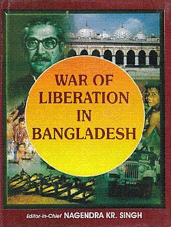 War of Liberation in Bangladesh: N.K. Singh