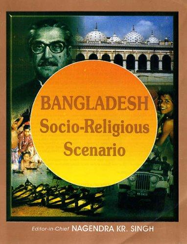 Bangladesh: Socio-Religious Scenario: N.K. Singh