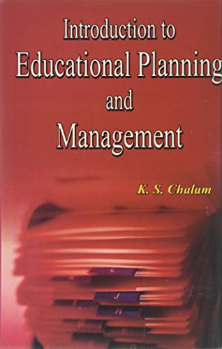Introduction Educational Planning and Management: K.S. Chalam