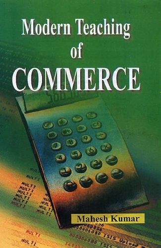 Modern Teaching of Commerce: Kumar, Mahesh