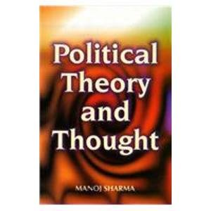 Political Theory and Thought: Manoj Sharma