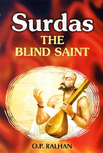 Surdas : The Blind Saint: O.P. Ralhan