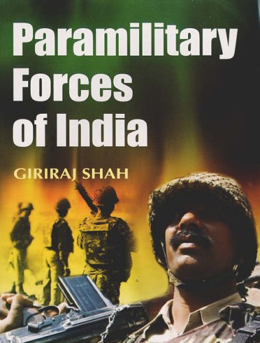 9788126118328: Paramilitary Forces of India