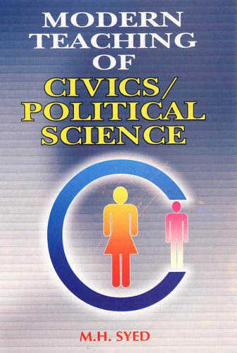 Modern Teaching of Civics/Political Science: Syed M.H.