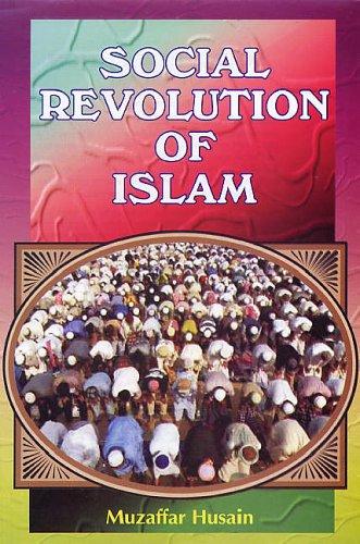 Social Revolution of Islam: Muzaffar Husain