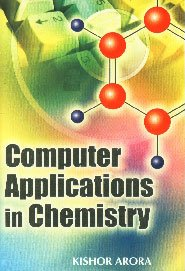 9788126119172: Computer Applications in Chemistry