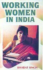 Working Women in India: Bharat Singh
